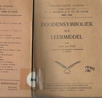 1925 DOODENSYMBOLIEK ALS LEERMIDDEL J. PYCK -  DOODPRENTJES KRUIS ANKER DUIF LAM VIS AREND OLIJFTAK SCHIP VUURTOREN ... - Antiquariat