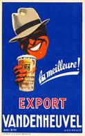 Bière - Export Vandenheuvel - La Meilleur - Reclame