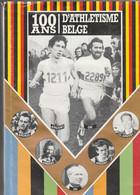 ATHLETISME BELGE 100 ANS - Sport