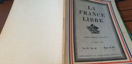 LA FRANCE LIBRE/LABARTHE/RIPKA/AVORD/SAURAT/JEAN OBERLE/VALMY RESISTANCE/ - 1900 - 1949