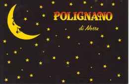 POLIGNANO DI NOTTE / BY NIGHT - LUNA - MOON - NON VIAGGIATA - Other Cities