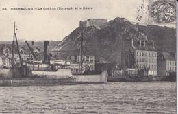 Cherbourg Quai De L'entrepôt  Cartes D'autrefois - Cherbourg
