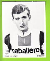 Henk VAN VUGHT . 2 Scans. Lire Descriptif. Cyclisme. Caballero - Cycling