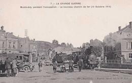 55 - Montmédy - La Grande Guerre - Pendant L'occupation - La Nouveau Chemin De Fer - Train - Pas Circulé - Animée - Montmedy