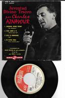 45 Tours  4 Titres De Charles AZNAVOUR En Espagnol - Andere - Spaans
