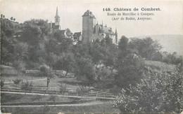 CPA 12 Aveyron Chateau De Combret Route De Marcillac à Conques Arrondissement De Rodez - Otros Municipios
