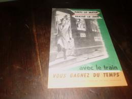 Train Publicité Avec Le Train Plus Auto Vous Gagnez Du Temps Année 50 - Ferrovie