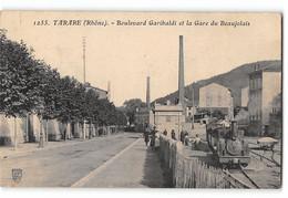 CPA 69 Tarare La Gare Du Beaujolais Boulevard Garibaldi Et Le Train Tramway - Tarare