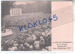 93 Montreuil - La Fête De L' Humanité Il Y A 30ans Parc Montreau 1957 - Animé - CPSM  Généalogie - Montreuil