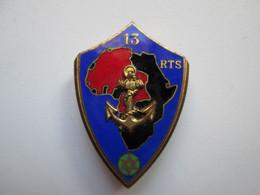 Insigne Du 13eme  RTS  Régiment Des Tirailleurs Sénégalais (petite Ancre  Drago) - Other
