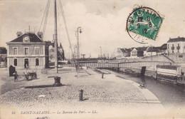 44. SAINT NAZAIRE. CPA.LE BUREAU DU PORT. ANNÉE 1912 + TEXTE - Saint Nazaire