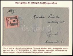 1945 Levél Nyíregyháza 40f Bélyeggel Újpestre, Orosz-magyar Ellenőrző Bélyegzéssel (130.000) - Non Classificati