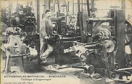 BORDEAUX  Automobiles MOTOBLOC  Taillage D'engrenages    (belle Scène De Travail - Carte Rare) - Bordeaux