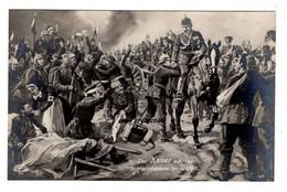 Der Kaiser Auf Den Schlachtfeldern Im Osten, Kaiser Wilhelm II., Künstler Postkarte, Fotokarte - Guerra 1914-18