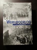 De Eerste Wereldoorlog - Door J. Andriessen - 2002 - Ieper - Diksmuide - Westhoek ... - Guerre 1914-18