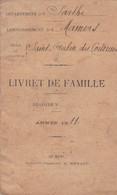 SAINT AUBIN DES COUDRAIS SARTHE LIVRET DE FAMILLE DENIAU BRUNEAU BOURGERIE ANNEE 1911 CACHET DE LA MAIRIE - Unclassified