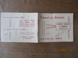 LANDRECIES LIBRAIRIE CLASSIQUE Sté DRUEZ CARNET DE FIDELITE - 1950 - ...