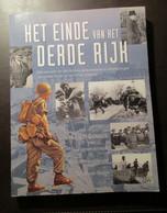 Het Einde Van Het Derde Rijk - Door D. Anderson - 2000 - Tweede Wereldoorlog Ardennenoffensief Hitler Nazi 's Normandë - Guerre 1939-45