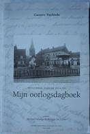 Boek Mijn Oorlogdagboek MEULEBEKE Tijdens 1914-18 Naast Tielt Ingelmunster Dagboek German Rear IJZER Front WO1 WW1 - Guerre 1914-18