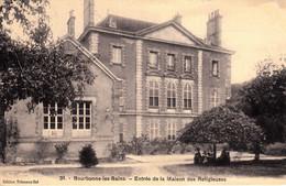 Thematiques 52 Haute Marne Bourbonne Les Bains Entrée De La Maison Des Religieuses Timbre Cachet 18 07 1913 - Bourbonne Les Bains
