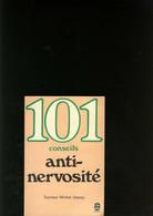 101 Conseils Anti - Nervosité - Psychology/Philosophy