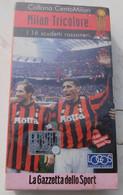 VHS # MILAN TRICOLORE, I 16 Scudetti Vinti  # LOGOS TV 1999, La Gazzetta Dello Sport  # 55 Minuti - Ancora Celophan - Sports