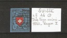 SUISSE  .  N° 14  .  1850  .  RAYON I  . Très Léger Aminci .  OBLITERE . VOIR SCAN R/V . - 1843-1852 Poste Federali E Cantonali