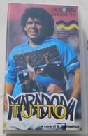VHS - TUTTO MARADONA ( Napoli) # A Cura Di B. Bernardi  # LOGOS TV 1992 # - Sports