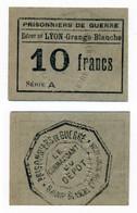 1914- 1918 // P.O.W. // Bon De Prisonnier De Guerre // LYON-MONPLAISIR // 10 Francs - Notgeld