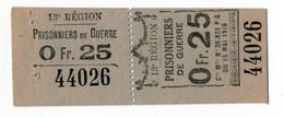 1914- 1918 // P.O.W. // Bon De Prisonnier De Guerre // 13ème REGION // 25 Centimes - Notgeld