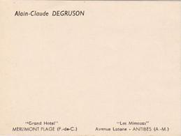 S48-015 Alain-Claude DEGRUSON - Grand Hôtel à Merlimont Plage Et Les Mimosas à Antibes - Tarjetas De Visita