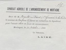 MORTAGNE AU PERCHE SYNDICAT AGRICOLE DE L ARRONDISSEMENT DE MORTAGNE BON DE COTISATION ANNEE 1900 SIGNE LAINE TRESORIER - Unclassified