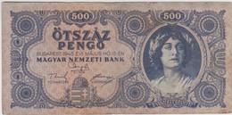 Hongrie - Billet De 500 Pengo - 15 Mai 1945 - P117 - Hungary