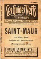 1928 - LES GUIDES VERTS - SAINT-MAUR (94) - Les Rues - PUB MENIER - Europa