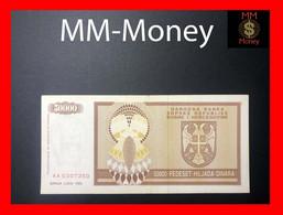 BOSNIA 50.000  50000 Dinara 1993  P. 140  *rare*    VF - Bosnie-Herzegovine