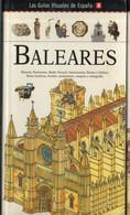 LAS GUIAS VISUALES DE ESPAÑA Nº8 BALEARES - Practical