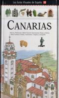 LAS GUIAS VISUALES DE ESPAÑA Nº 12 CANARIAS - Practical