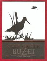 Buzet 2000 - Clair Obscur - Animaux - Bécasse - Sud-Ouest - Lot Et Garonne  - Etiquette Neuve - Vino Tinto
