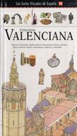 LAS GUIAS VISUALES DE ESPAÑA Nº 13 VALENCIA - Practical
