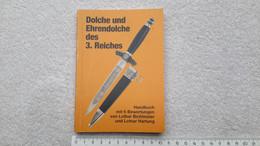 Katalog Dolche Und Ehrendolche Des 3. Reiches Blankwaffen - Catalogues
