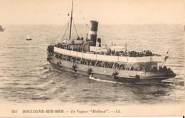 """62 - BOULOGNE SUR MER - LE VAPEUR """"HOLLAND"""" - Boulogne Sur Mer"""