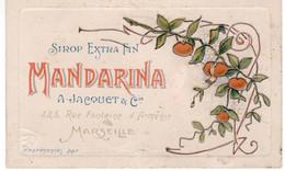 MARSEILLE - CARTE PUBLICITAIRE - MANDARINA  -SIROP- JACQUET ET CIE - Advertising