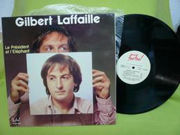 Gilbert Laffaille - 33t Vinyle - Le Président Et L'Elephant - Andere - Franstalig