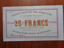 MADAGASCAR - TANANARIVE - SA DES MINES D'OR DE VAHINAMBO - TITRE DE 25 FRANCS - Zonder Classificatie