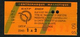 Métro - RATP - RER - 2 Zones - Contre-marque Magnétique - Type 50 S - Europe