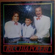 LP 33 Ricchi E Poveri - Mamma Maria 1982 (50) - Andere - Italiaans