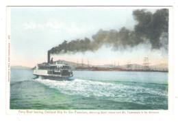 Ferry Boat Leaving OAKLAND Slip For SAN FRANCISCO - - Oakland