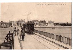 ETAPLES - Tramway Sur Le Pont - Etaples