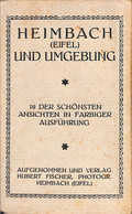Heimbach (Eifel) Und Umgebung (10 Ansichten, Verlag Hubert Fischer) - Dueren