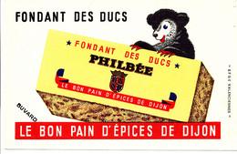 BU 2056 /   BUVARD-LE BON   PAIN D'EPICES  DE DIJON  PHILBEE       (21,00 Cm X 13,50 Cm ) - Gingerbread